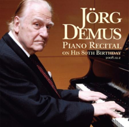 イェルク・デームス 80歳バースデー・ピアノリサイタル