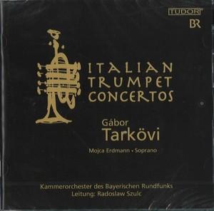 ガボール・タルケヴィ [CD] Italian Trumpet Concertos