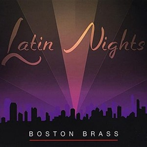 Boston Brass / Latin Night【CD】