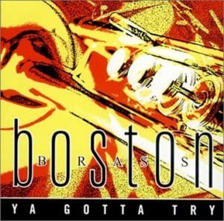 Boston Brass / Ya Gotta Try【CD】