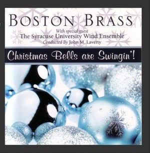 Boston Brass / Christmas Bells are Swingin'!【CD】