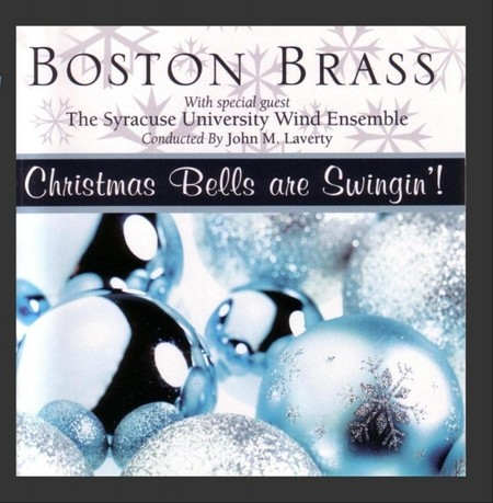 Boston Brass / Christmas Bells are Swingin'!【CD】