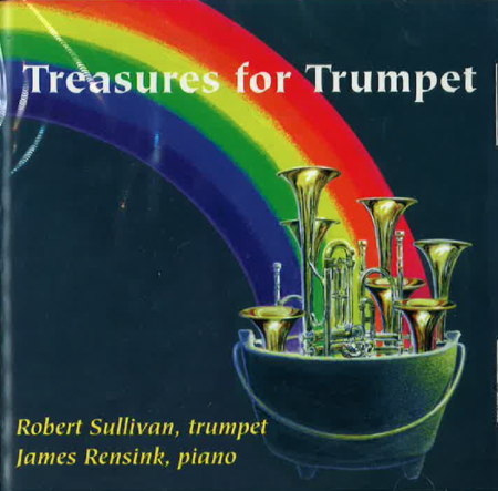 Robert Sullivan:Treasures for Trumpet【CD】