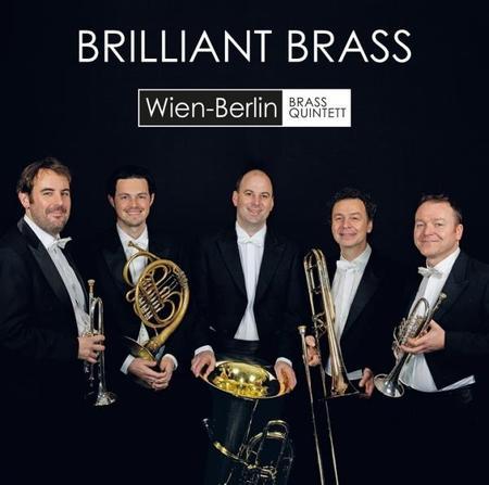 ウィーン=ベルリン・ブラス・クインテット/BRILLIANT BRASS