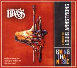 カナディアン・ブラス/スウィング・ザット・ミュージック:ルイ・アームストロングへのトリビュー【CD】